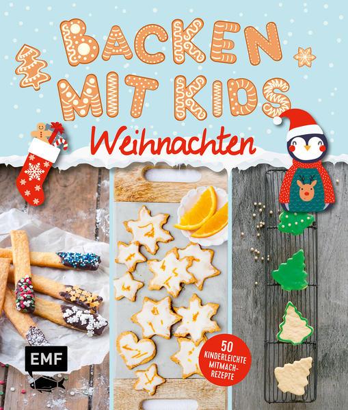Backen mit Kids (Kindern) - Weihnachten als Mängelexemplar