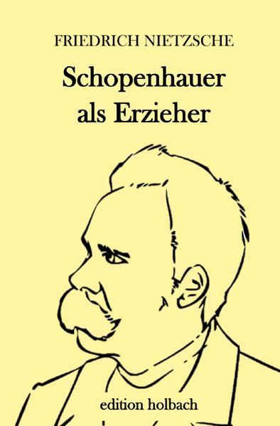 Schopenhauer als Erzieher als Buch (kartoniert)