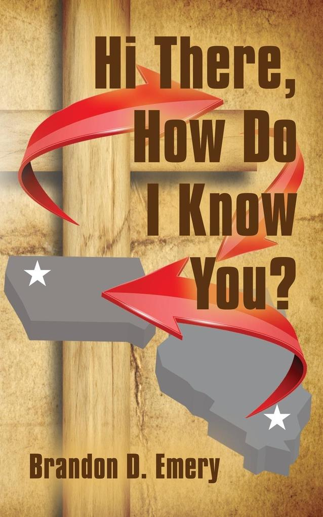Hi There, How Do I Know You? als Taschenbuch