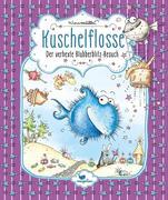 Kuschelflosse - Der verhexte Blubberblitz-Besuch