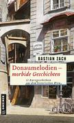 Donaumelodien - Morbide Geschichten