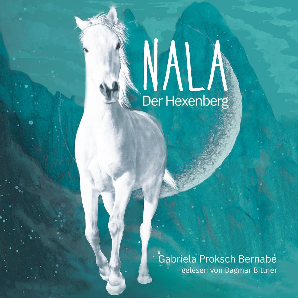 NALA - Der Hexenberg als Hörbuch CD