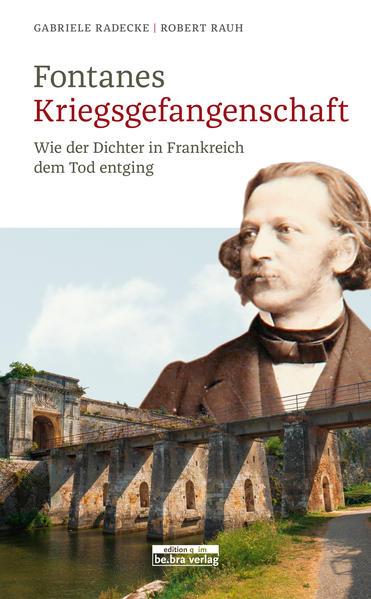 Fontanes Kriegsgefangenschaft als Buch (gebunden)