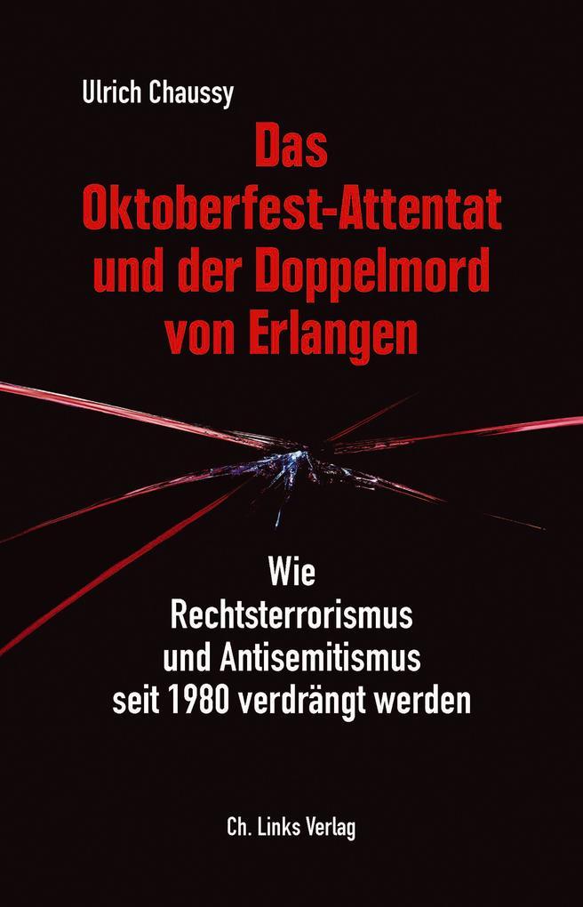 Das Oktoberfest-Attentat und der Doppelmord von Erlangen als Buch (kartoniert)