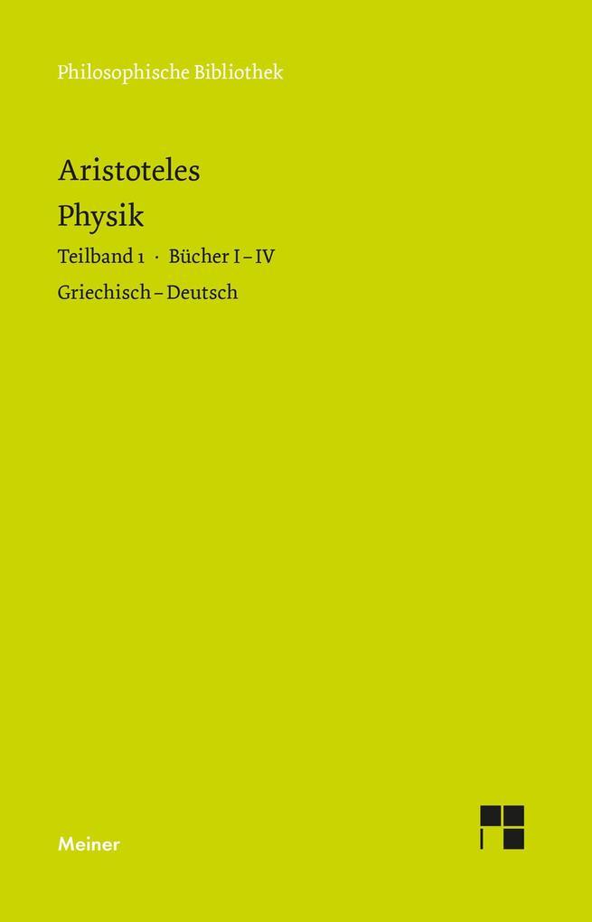 Physik. Teilband 1: Bücher I bis IV als Buch (kartoniert)