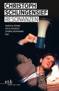 Christoph Schlingensief: Resonanzen