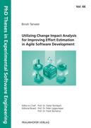 Utilizing Change Impact Analysis for Improving Effort Estimation in Agile Software Development.