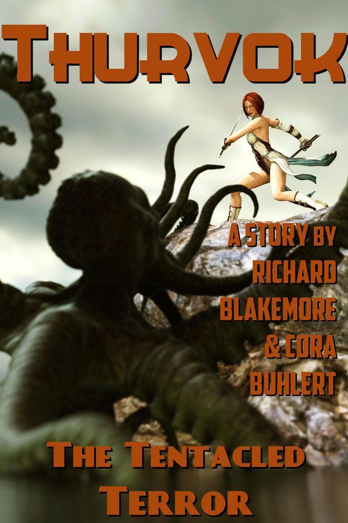 The Tentacled Terror (Thurvok, #10) als eBook epub