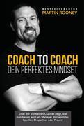 Coach to Coach - Dein perfektes Mindset
