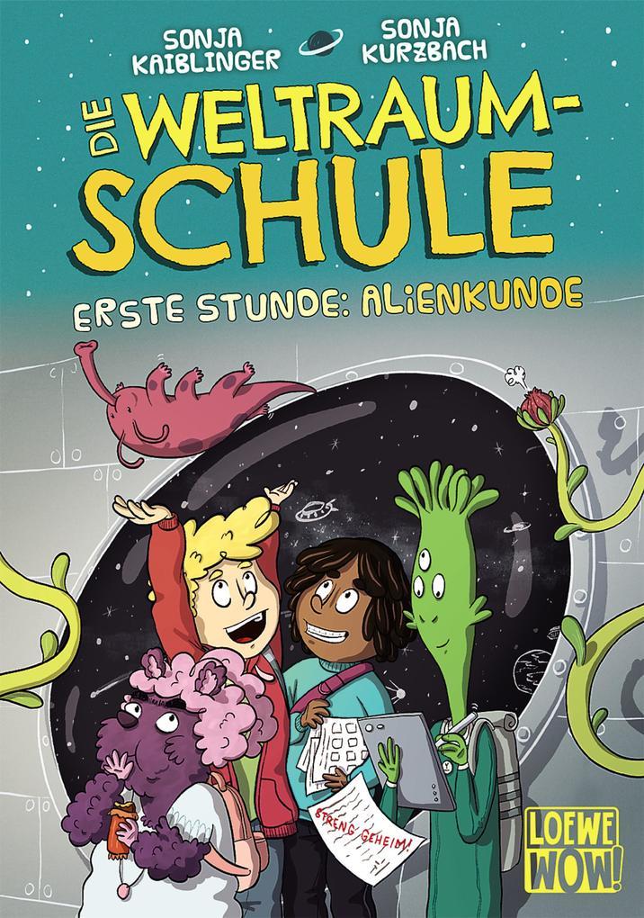 Die Weltraumschule - Erste Stunde: Alienkunde als Buch (gebunden)