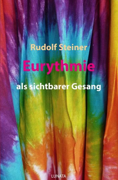 Eurythmie als sichtbarer Gesang als Buch (kartoniert)