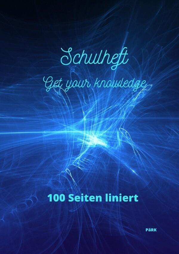 PäRK Schulheft Get your knowledge als Buch (kartoniert)