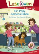 Leselöwen 1. Klasse - Ein Pony namens Erbse