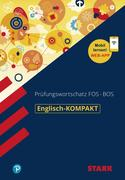 STARK Englisch-KOMPAKT Prüfungswortschatz FOS/BOS