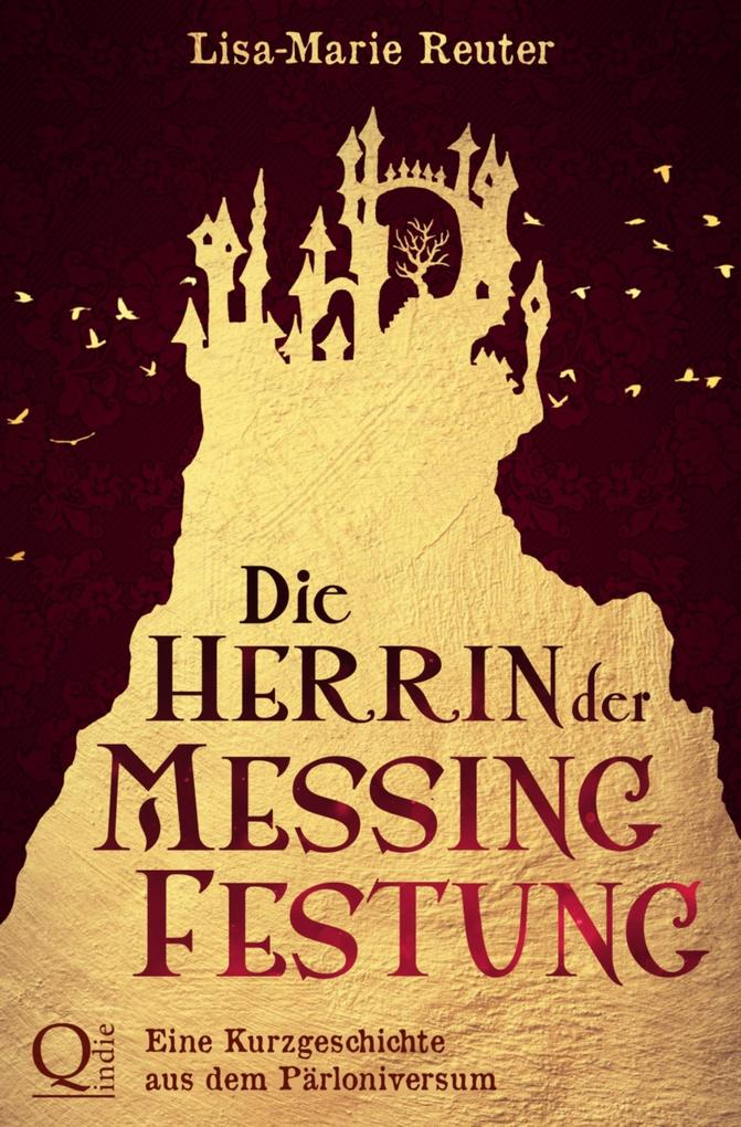 Die Herrin der Messingfestung als eBook epub