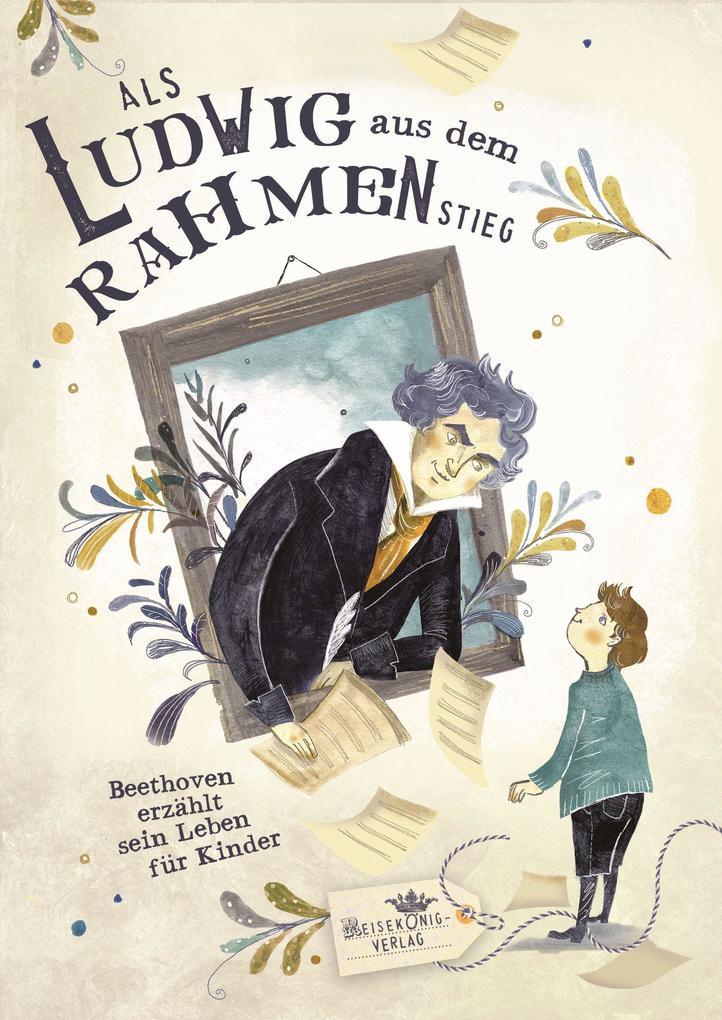 Als Ludwig aus dem Rahmen stieg als Buch (gebunden)