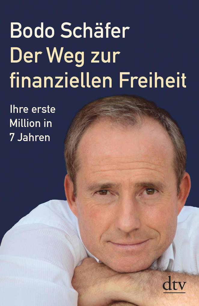 Der Weg zur finanziellen Freiheit als eBook epub