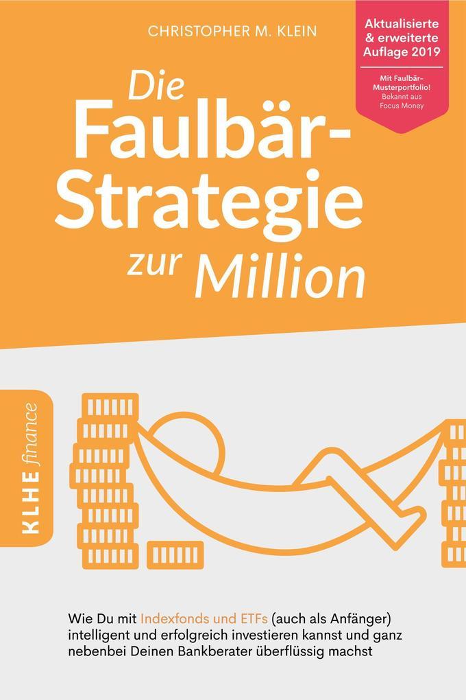 Die Faulbär-Strategie zur Million als Buch (kartoniert)