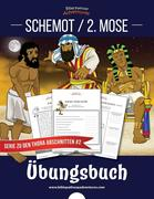Schemot / 2. Mose Übungsbuch