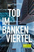 Tod im Bankenviertel