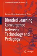 Blended Learning: Convergence between Technology and Pedagogy