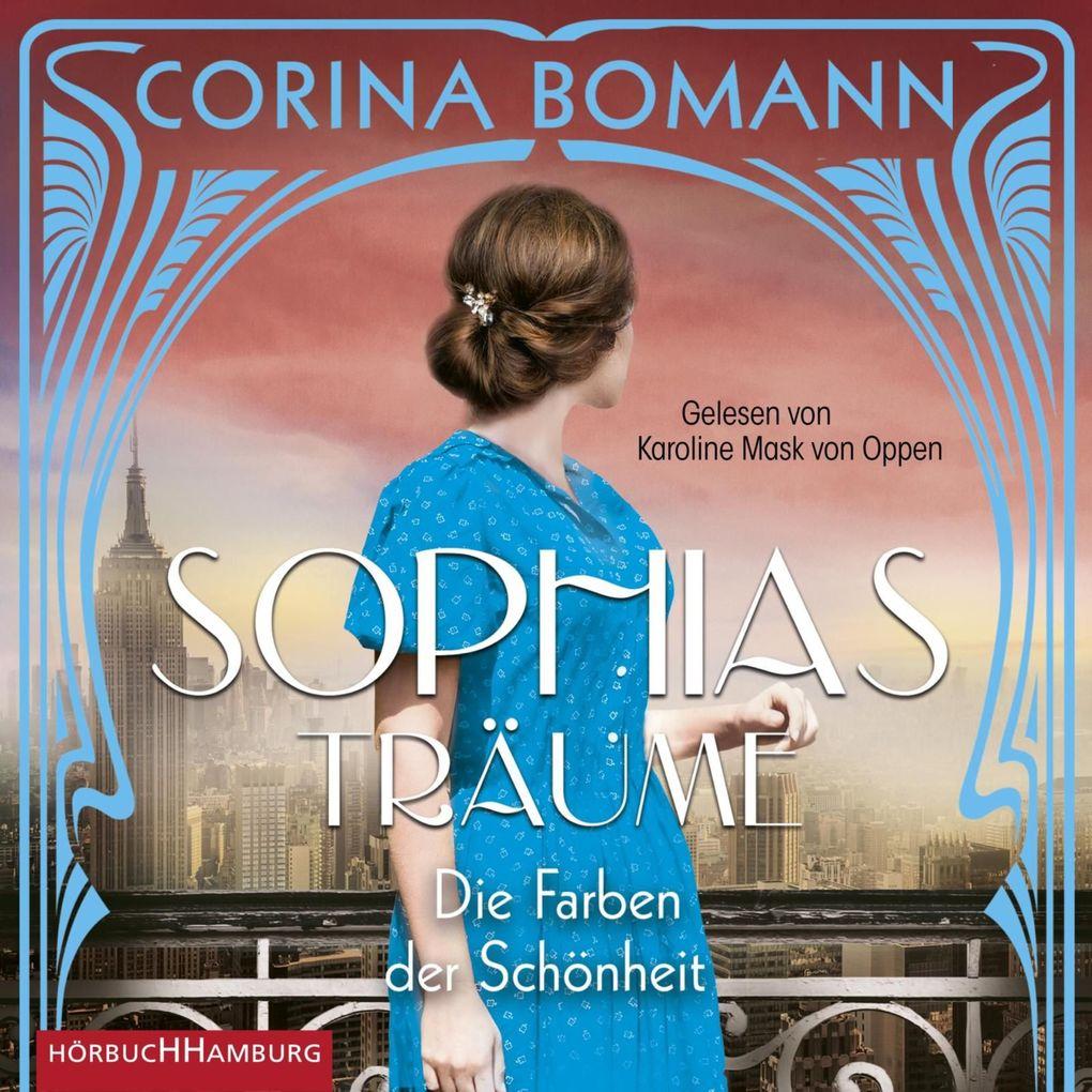 Die Farben der Schönheit ' Sophias Träume als Hörbuch Download