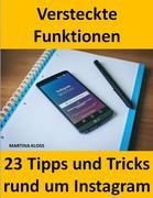 23 Tipps und Tricks - versteckte Funktionen bei Instagram