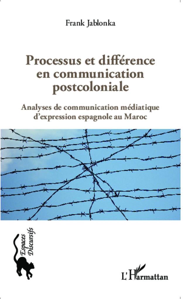 Processus et différence en communication postcoloniale als Buch (kartoniert)