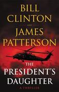The President's Daughter: A Thriller