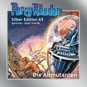 Perry Rhodan Silber Edition 65: Die Altmutanten