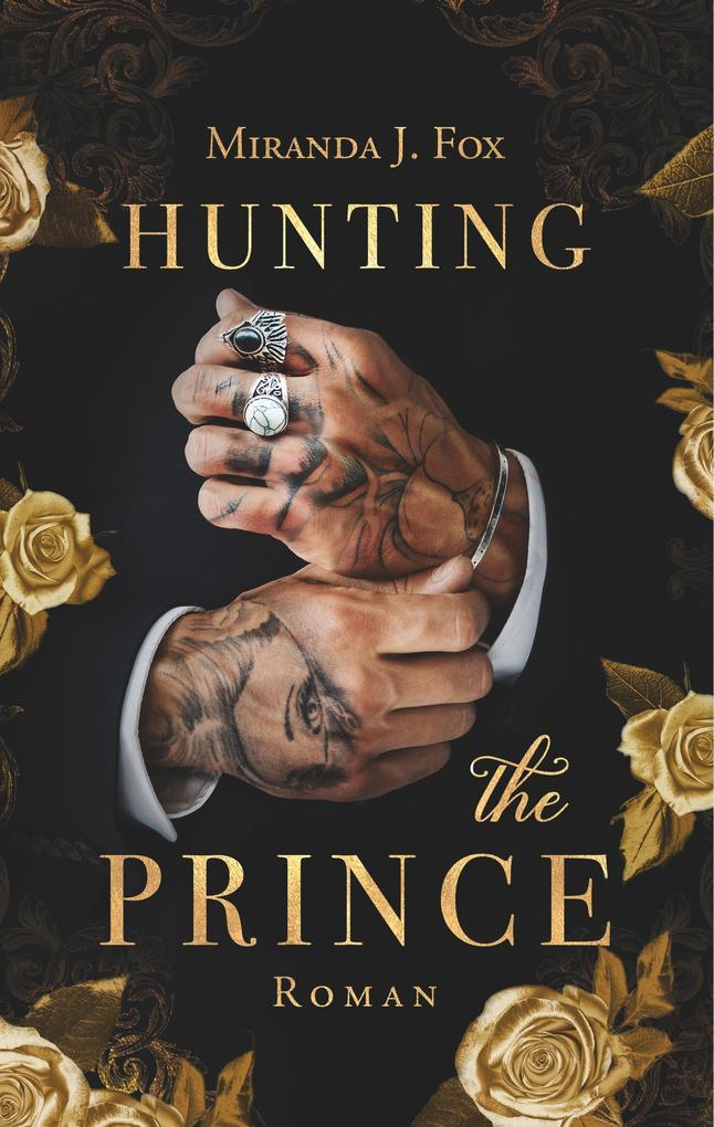 Hunting The Prince als Buch (gebunden)
