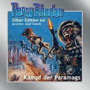 Perry Rhodan Silber Edition 66: Kampf der Paramags