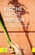 Kirche sucht Mission