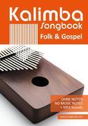 Kalimba 10/17 Songbook - 52 Folk & Gospel Songs