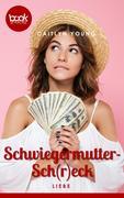 Schwiegermutter-Sch(r)eck