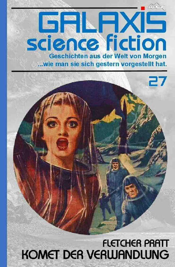 GALAXIS SCIENCE FICTION, Band 27: KOMET DER VERWANDLUNG als Buch (kartoniert)