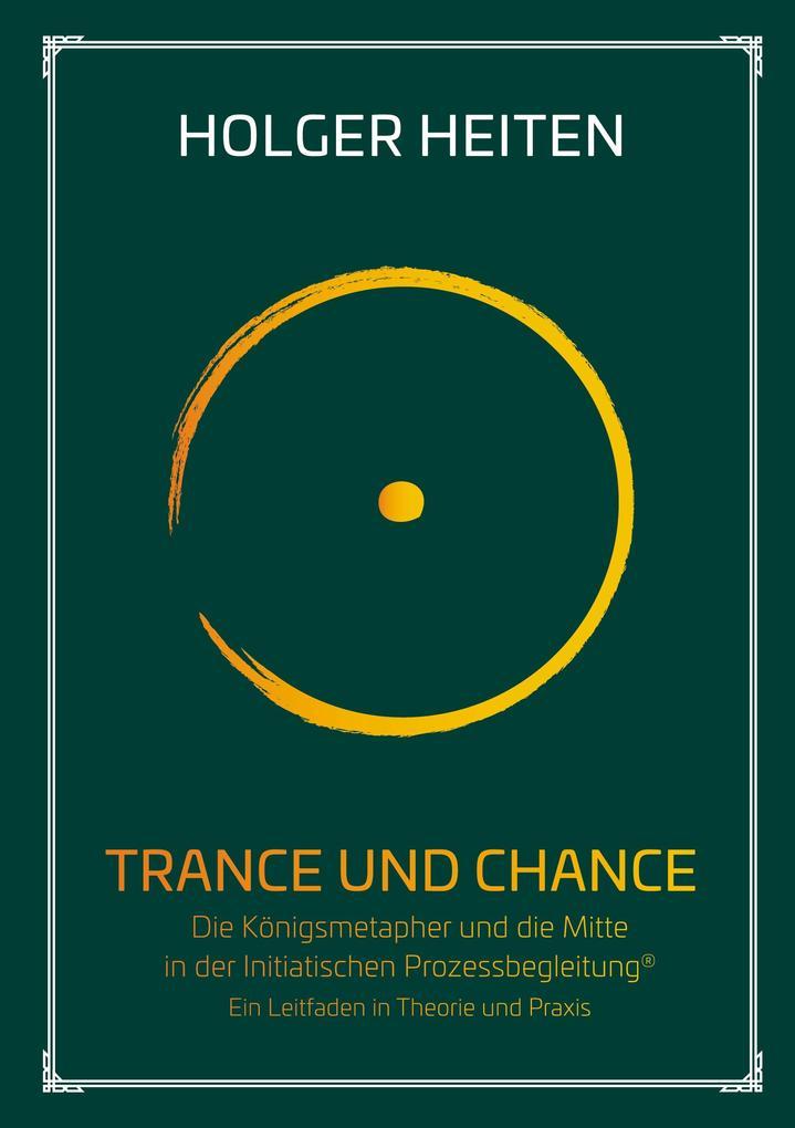 Trance und Chance als Buch (gebunden)