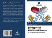Medikamentöse Interaktion und Kombinationstherapie
