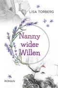 Nanny wider Willen