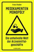 Medikamenten-Monopoly