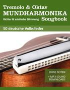 Tremolo Mundharmonika Liederbuch - deutsche Volkslieder
