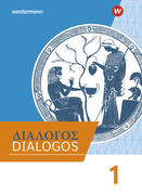 DIALOGOS 1. Schülerband. Lehrwerk für Altgriechisch am Gymnasium
