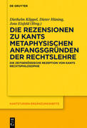 Die Rezensionen zu Kants Metaphysischen Anfangsgründen der Rechtslehre