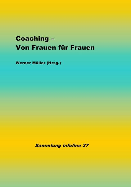 Coaching - Von Frauen für Frauen als Buch (kartoniert)