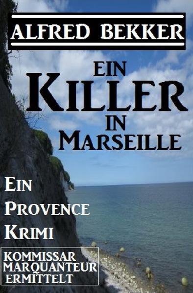 Ein Killer in Marseille als Buch (kartoniert)