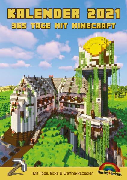 Kalender 2021 - 365 Tage mit Minecraft inklusive Tipps, Tricks & Crafting Rezepten im DIN A4 Format als Kalender