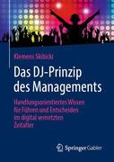 Das DJ-Prinzip des Managements