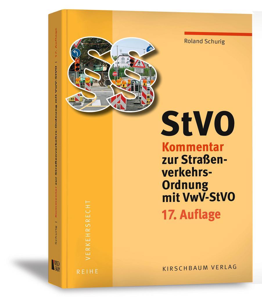 StVO Kommentar zur Straßenverkehrs-Ordnung mit VwV-StVO als Buch (kartoniert)