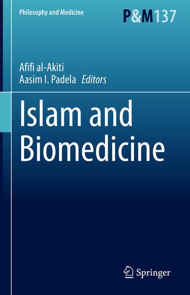Islam and Biomedicine als Buch (gebunden)