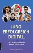 Jung. Erfolgreich. Digital.